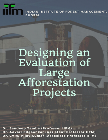 Designing An Evaluation Of Large Afforestation Projects